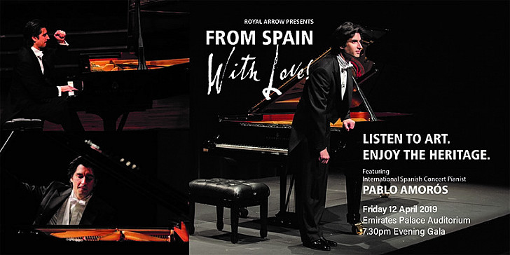 Royal Arrow presents 'From Spain With Love - Pablo Amorós, Spanish Concert Pianist  Charity  Gala Concert