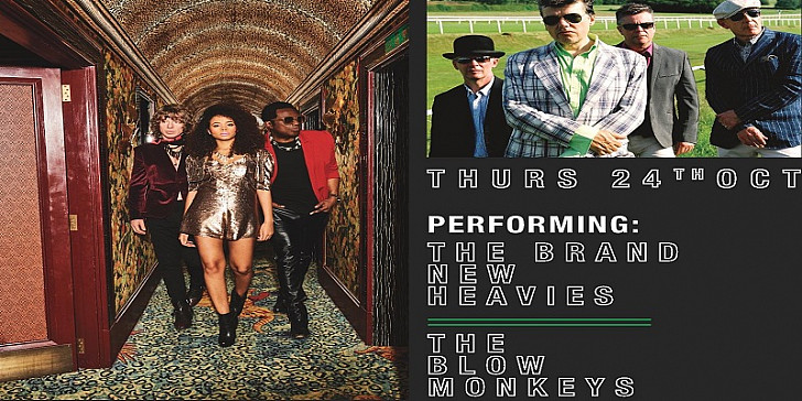 THE BRAND NEW HEAVIES & THE BLOW MONKEYS