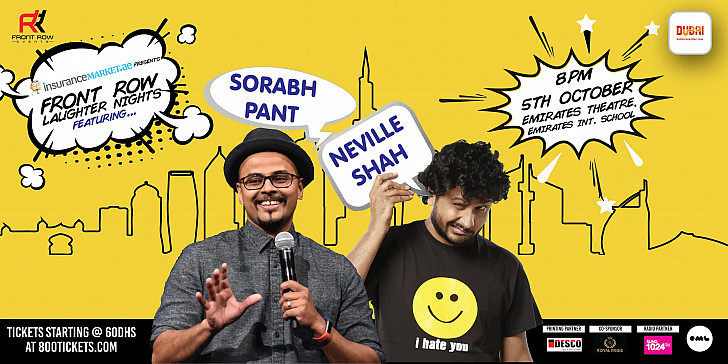 Insurancemarket.ae presents Front Row Laughter Nights ft Neville Shah and Sorabh Pant